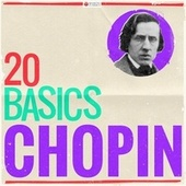 20 Basics - Chopin (20 Classical Masterpieces) by Various Artists