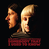 Somebody That I Used to Know by Jessica Lea Mayfield