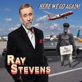 Here We Go Again von Ray Stevens