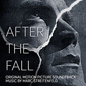 After the Fall (Original Motion Picture Soundtrack) by Marc Streitenfeld
