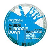 Boogie Down by Dirt Crew