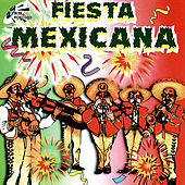 Fiesta Mexicana by Various Artists