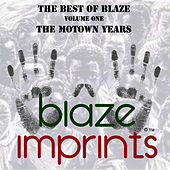 The Best of Blaze, Vol. 1 - The Motown Years by Blaze