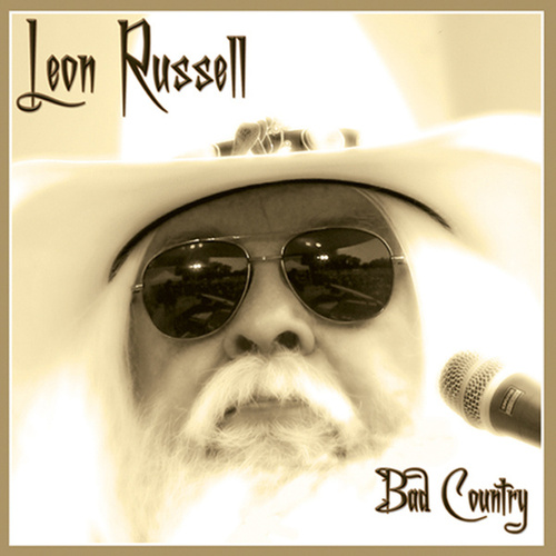 Bad Country by Leon Russell