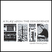 A Play Upon the Conscience by Gareth Davies-Jones