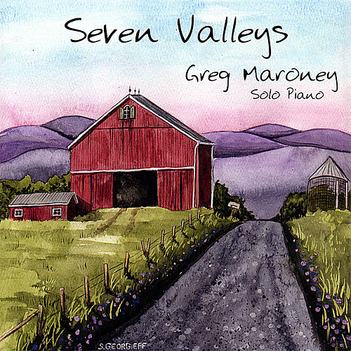 Seven Valleys by Greg Maroney