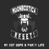 My Hot Dope & Party Life by Various Artists