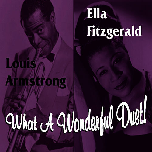 What A Wonderful Duet by Ella Fitzgerald