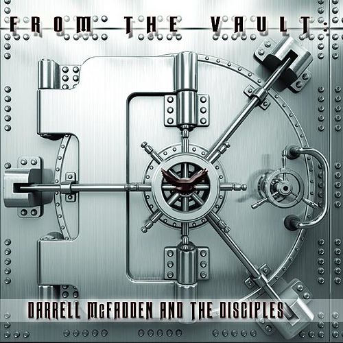 From the Vault by Darrell McFadden and The Disciples