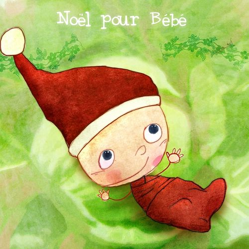 Noël pour bébé by Various Artists