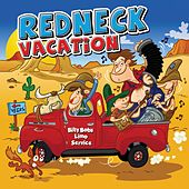 Redneck Vacation by Slidawg