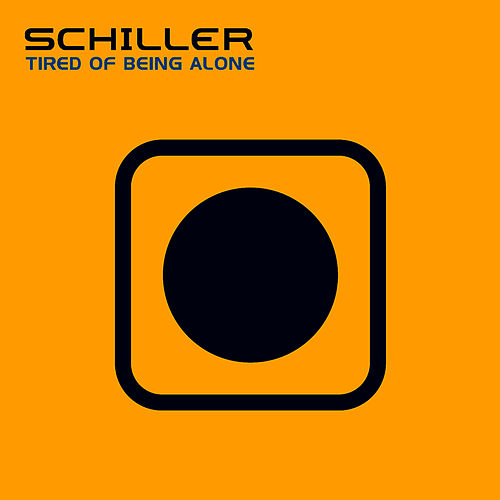 Tired Of Being Alone Club Mixes by Schiller