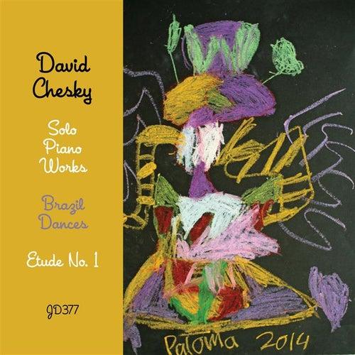 Brazil Dances by David Chesky