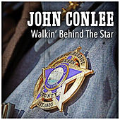 Walkin' Behind the Star by John Conlee
