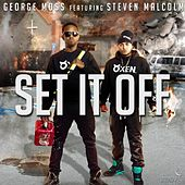 Set It off (feat. Steven Malcolm) by George Moss