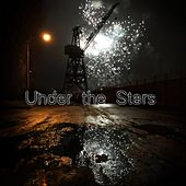 Under the Stars by The Lamps