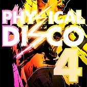 Physical Disco Volume 4 by Various Artists