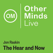 Raskin: The Hear & Now (Live) by Xiao-fen Min