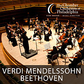 Verdi, Mendelssohn & Beethoven: Works for Orchestra (Live) by Various Artists