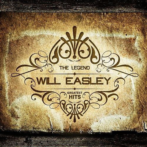 Greatest Hits by Will Easley