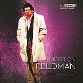 Morton Feldman: Piano, Violin, Viola, Cello by Christopher Finckel