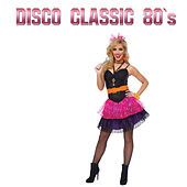 Disco Classic 80's by Disco Fever