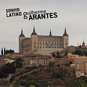 Sonho Latino by Guilherme Arantes