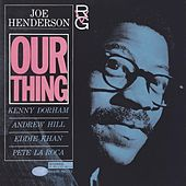 Our Thing by Joe Henderson