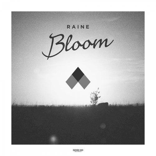 Bloom by Raine