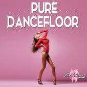 Pure Dancefloor by Various Artists