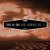 This is GND - Best Remixes, Vol. 2 by Various Artists