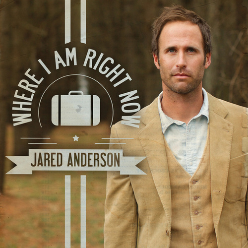 Where I Am Right Now by Jared Anderson