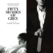 Fifty Shades Of Grey by Danny Elfman