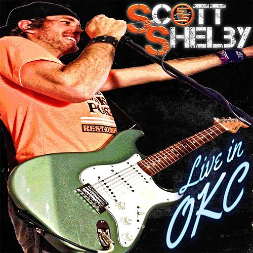 Live in OKC by Scott Shelby