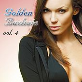 Golden Bachata, Vol. 4 - EP by Various Artists