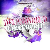 Dreamworld Coversongs by Various Artists