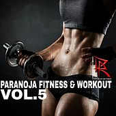 Paranoja Fitness & Workout, Vol. 5 by Various Artists
