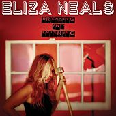 Breaking and Entering by Eliza Neals