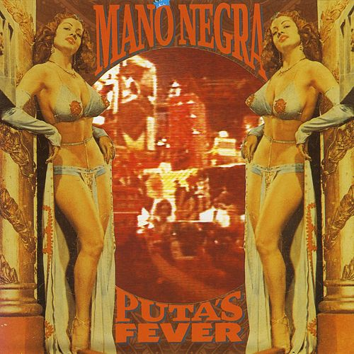 Puta's Fever by Mano Negra
