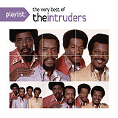Playlist: The Very Best Of The Intruders by The Intruders