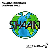 Light Up The World by Shaan
