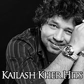 Kailash Kher Hits by Various Artists
