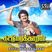 Kattumarakkaaran (Original Motion Picture Soundtrack) by Various Artists