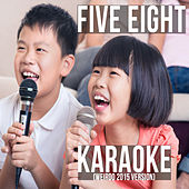 Karaoke (Weirdo 2015 Version) by Five Eight