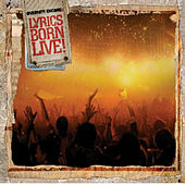 Overnite Encore: Lyrics Born Live by Lyrics Born