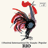 I Festival Internacional da Canção Popular, Vol. 2 by Various Artists