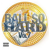 Ball $O Hard Vol 7 von Various Artists