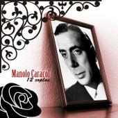 12 Coplas by Manolo Caracol