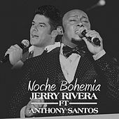 Noche Bohemia by Jerry Rivera