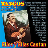 Ellos y Ellas Cantan Tangos by Various Artists